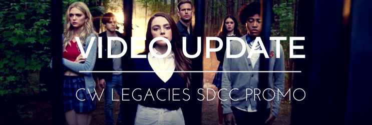 Video: SDCC 'Legacies' Promo